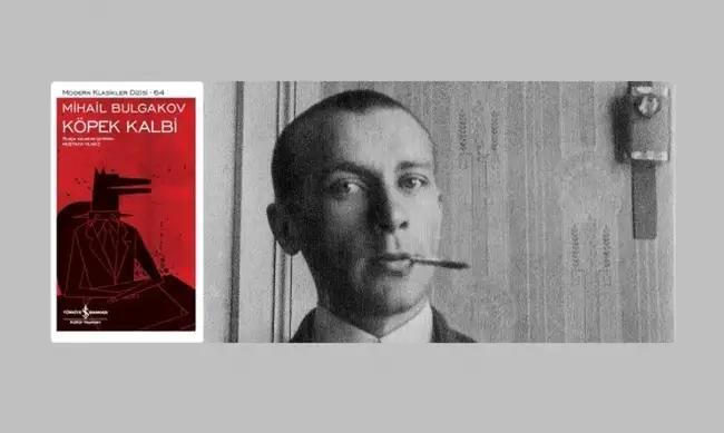 Mihail Bulgakov'dan; Bir Kalp Dönüşebilir mi?